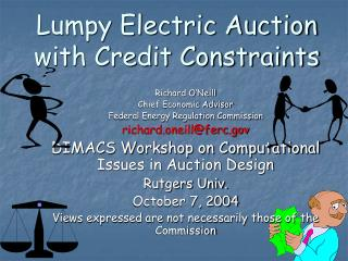 Lumpy Electric Auction with Credit Constraints