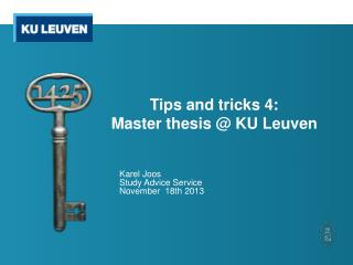 Tips and tricks 4:  Master thesis @ KU Leuven