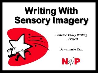 Writing With Sensory Imagery