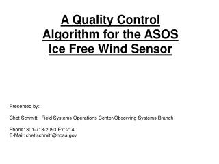 A Quality Control Algorithm for the ASOS Ice Free Wind Sensor