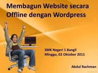 Membagun Website secara Offline dengan Wordpress