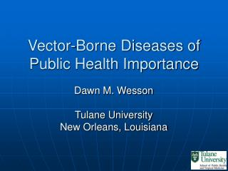 Vector-Borne Diseases of Public Health Importance