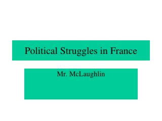 Political Struggles in France