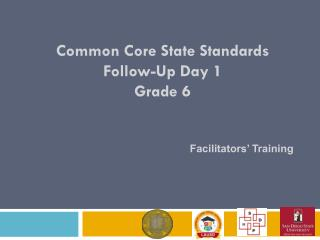 Common Core State Standards Follow-Up Day 1 Grade 6