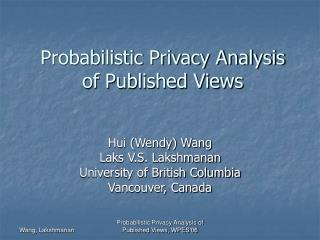 Probabilistic Privacy Analysis of Published Views