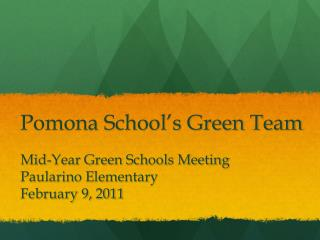 Pomona School's Green Team