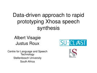 Data-driven approach to rapid prototyping Xhosa speech synthesis