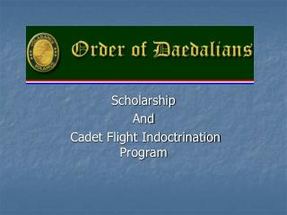 Scholarship And  Cadet Flight Indoctrination Program