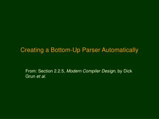 Creating a Bottom-Up Parser Automatically