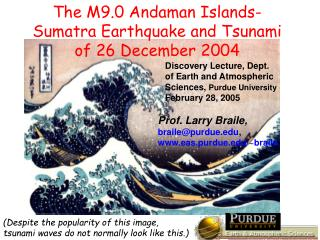 The M9.0 Andaman Islands-Sumatra Earthquake and Tsunami of 26 December 2004