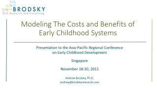 Modeling The Costs and Benefits of Early Childhood Systems