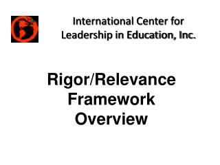 Rigor/Relevance Framework Overview