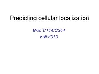 Predicting cellular localization