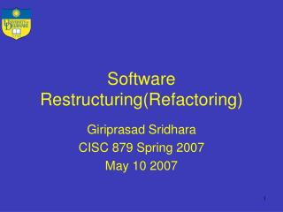 Software Restructuring(Refactoring)