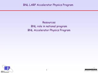BNL LARP Accelerator Physics Program