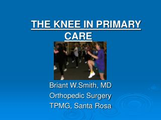 THE KNEE IN PRIMARY CARE