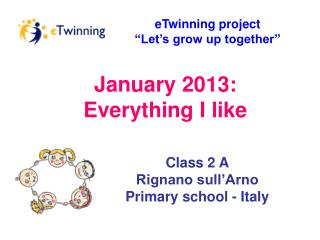 "eTwinning project  ""Let's grow up together"""