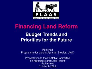 Ruth Hall Programme for Land & Agrarian Studies, UWC Presentation to the Portfolio Committee