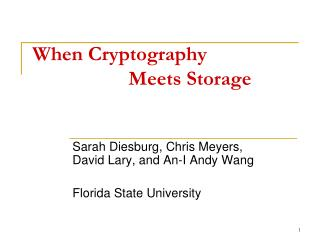 When Cryptography 			Meets Storage
