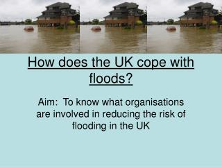 How does the UK cope with floods?