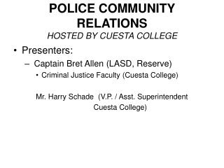 POLICE COMMUNITY RELATIONS HOSTED BY CUESTA COLLEGE