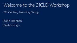 Welcome to the 21CLD Workshop
