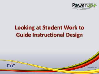 Looking at Student Work to Guide Instructional Design