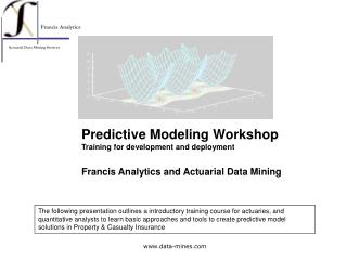 Predictive Modeling Workshop Training for development and deployment