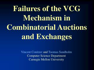 Failures of the VCG Mechanism in Combinatorial Auctions and Exchanges