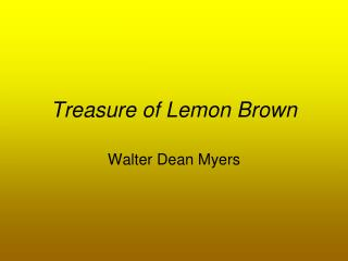 Treasure of Lemon Brown
