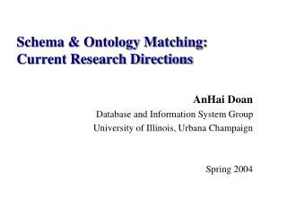 Schema & Ontology Matching:  Current Research Directions