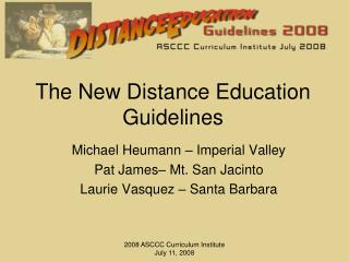 The New Distance Education  Guidelines