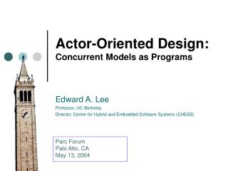 Actor-Oriented Design:  Concurrent Models as Programs