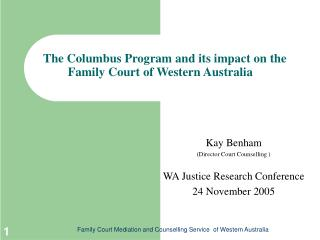 The Columbus Program and its impact on the Family Court of Western Australia