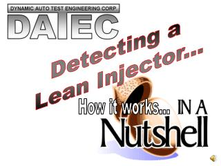 Detecting a  Lean Injector...