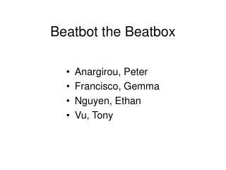 Beatbot the Beatbox