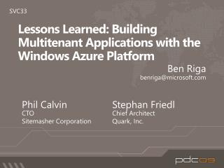 Lessons Learned: Building  Multitenant  Applications with the Windows Azure Platform
