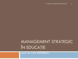 MANAGEMENT STRATEGIC  ÎN EDUCAŢIE