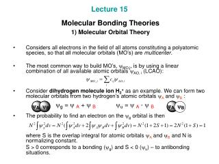 Lecture 15  Molecular Bonding Theories  1) Molecular Orbital Theory