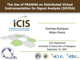 The Use of PRAGMA on Distributed Virtual Instrumentation for Signal Analysis (DiVISA)