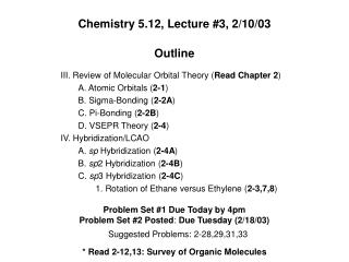 Chemistry 5.12, Lecture #3, 2/10/03
