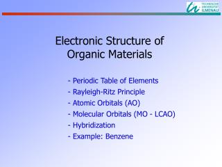 Electronic Structure of Organic Materials
