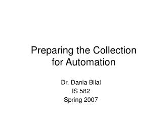 Preparing the Collection for Automation
