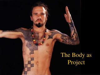 The Body as Project