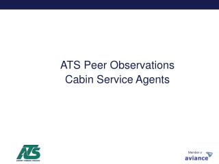 ATS Peer Observations Cabin Service Agents