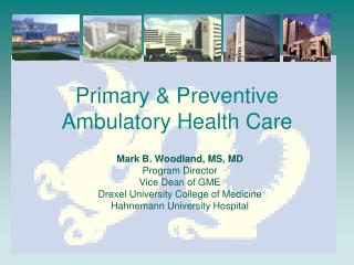 Primary & Preventive Ambulatory Health Care