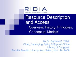 Resource Description and Access Overview: History, Principles,      Conceptual Models