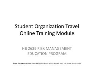 Student Organization Travel Online Training Module