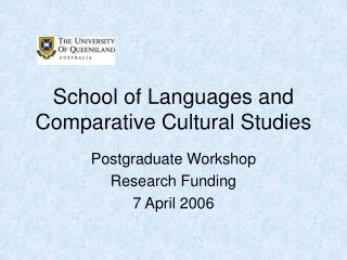 School of Languages and Comparative Cultural Studies