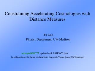 Constraining Accelerating Cosmologies with Distance Measures